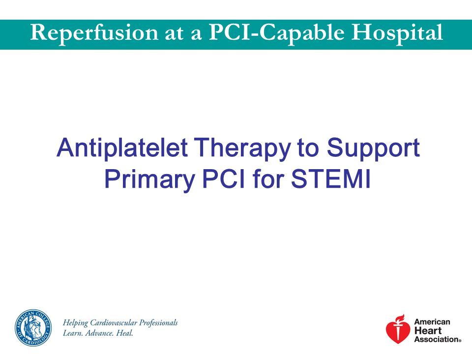 Antiplatelet Therapy to Support Primary PCI for STEMI