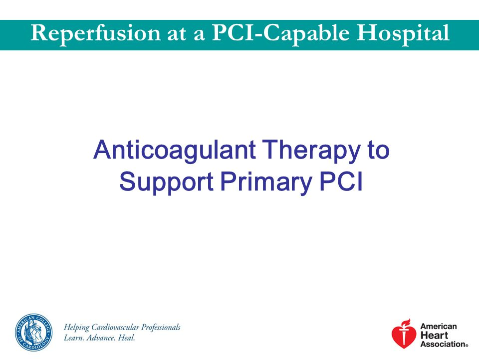 Anticoagulant Therapy to Support Primary PCI