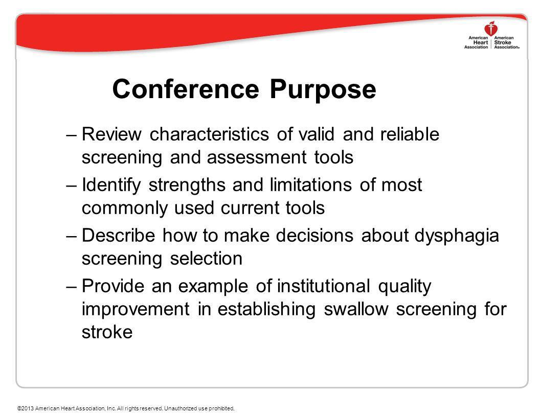 Conference Purpose Review characteristics of valid and reliable screening and assessment tools.