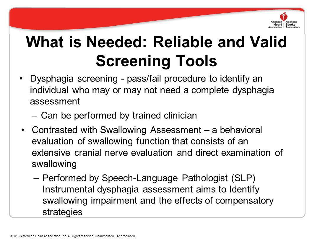 What is Needed: Reliable and Valid Screening Tools