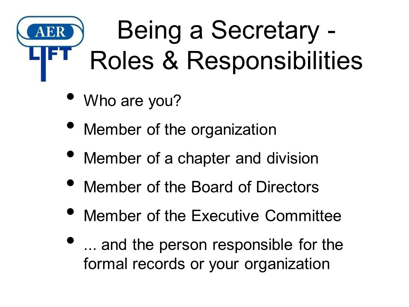 What are the duties of the secretary