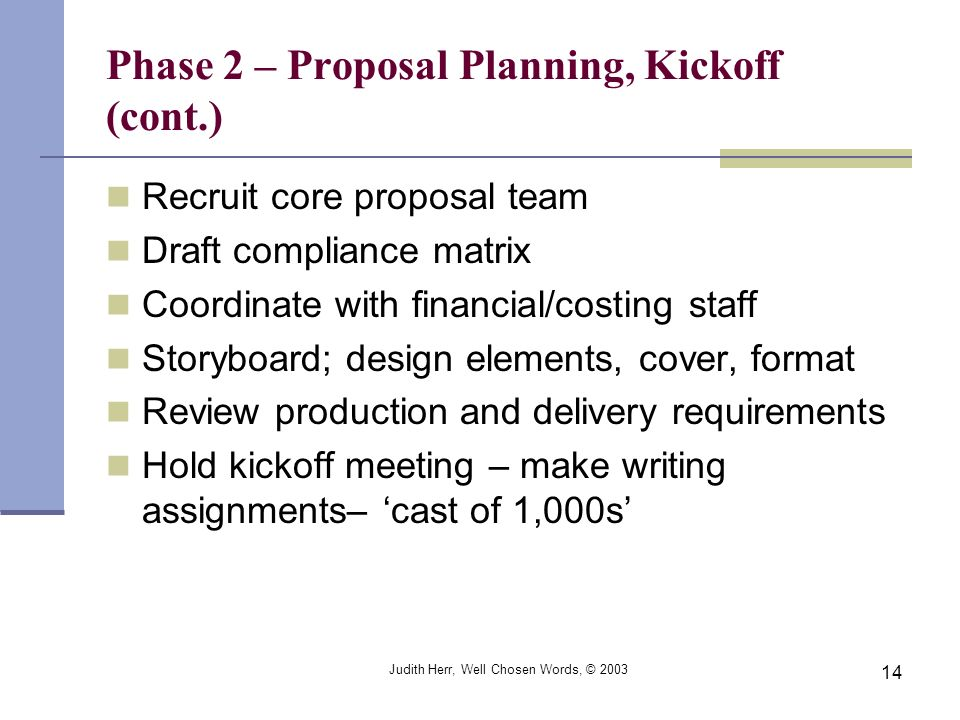 Phase 2 – Proposal Planning, Kickoff (cont.)