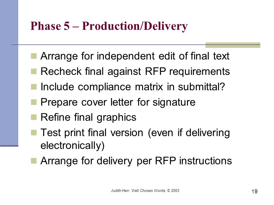 Phase 5 – Production/Delivery