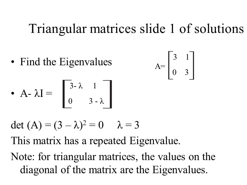 Triangular matrices slide 1 of solutions