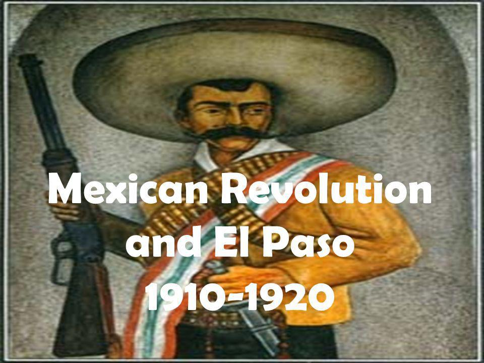 Mexican Revolution and El Paso