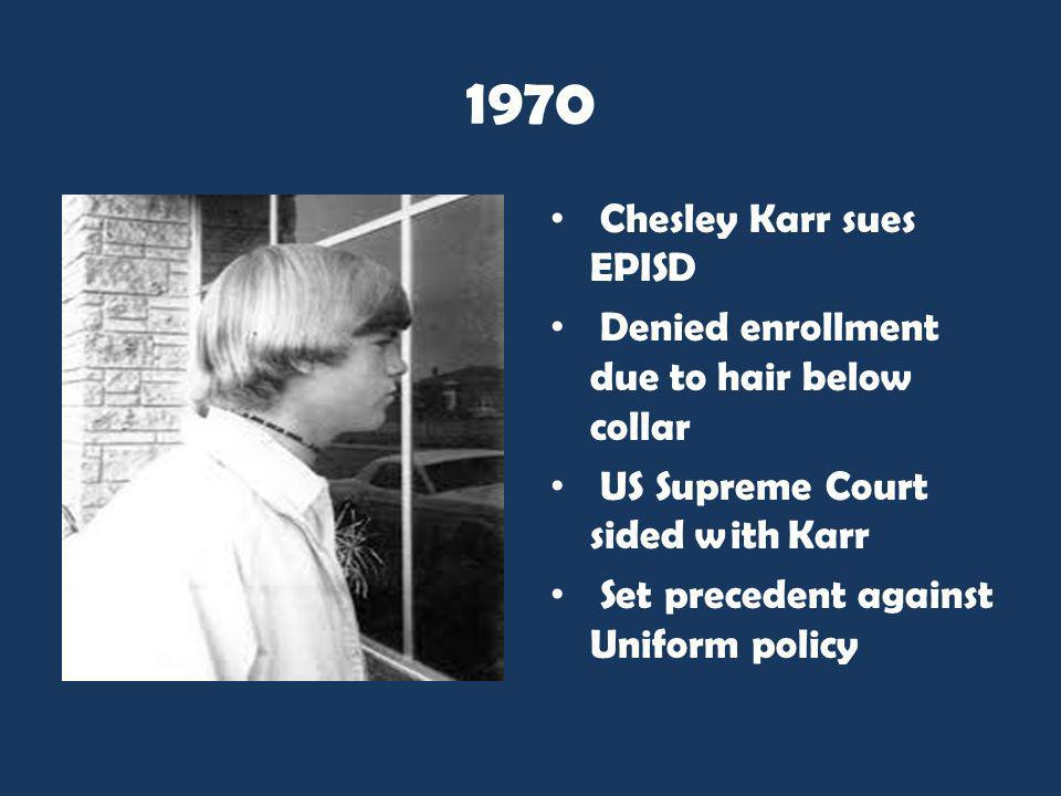 1970 Chesley Karr sues EPISD
