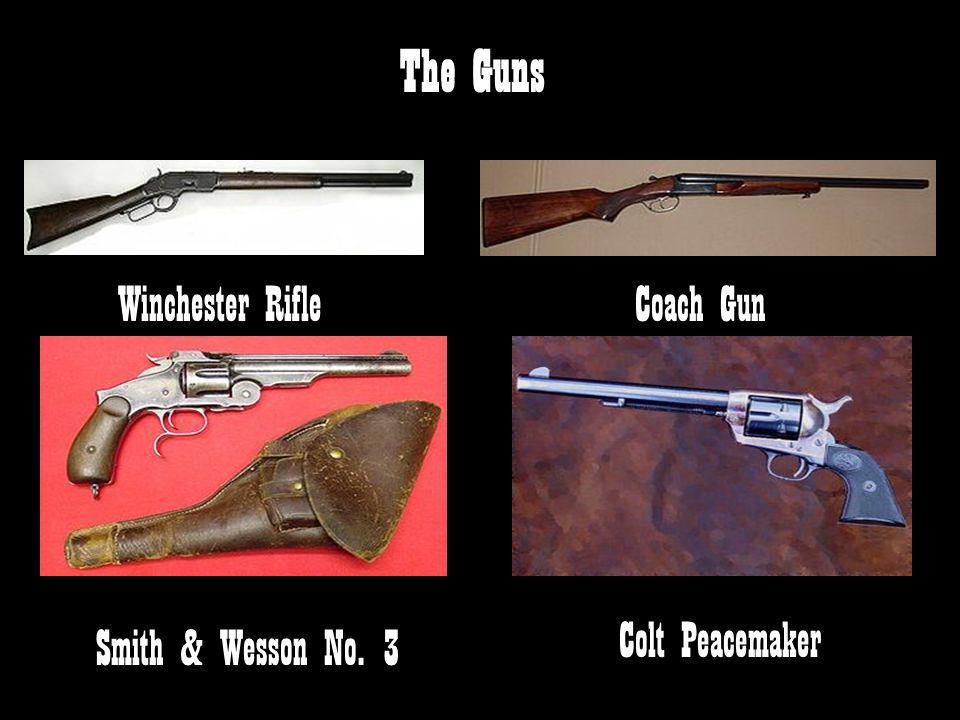 The Guns Winchester Rifle Coach Gun Colt Peacemaker