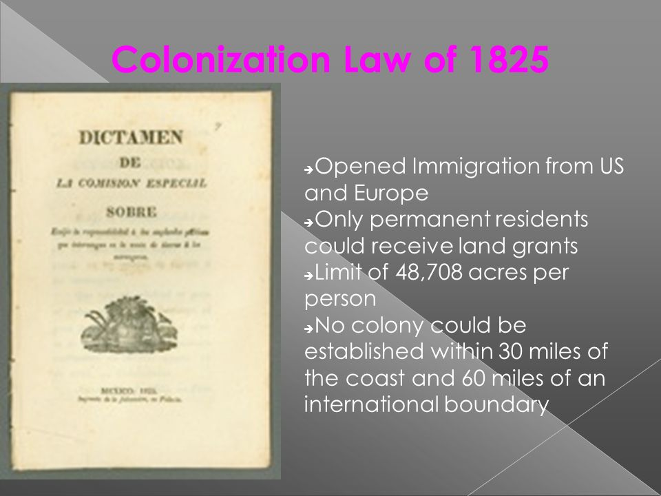 Colonization Law of 1825 Opened Immigration from US and Europe