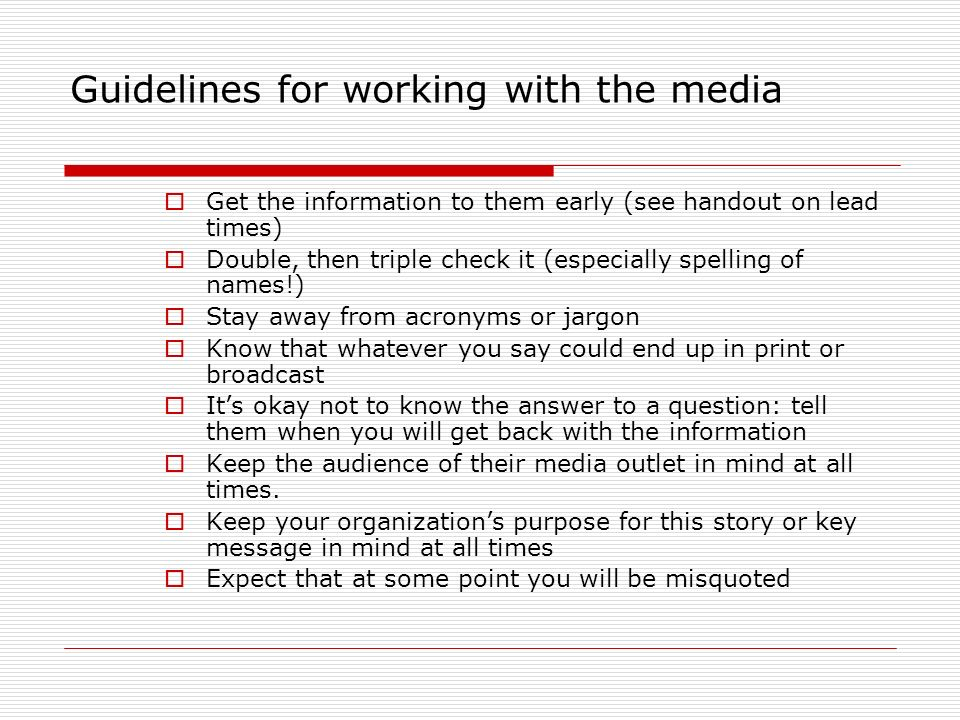 Guidelines for working with the media
