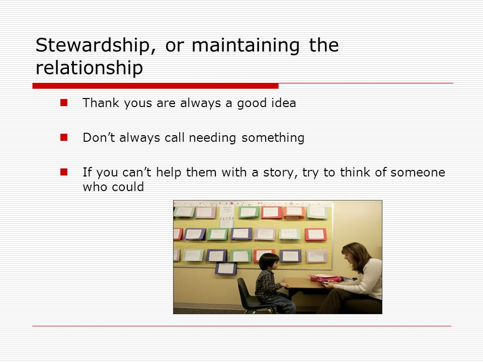 Stewardship, or maintaining the relationship