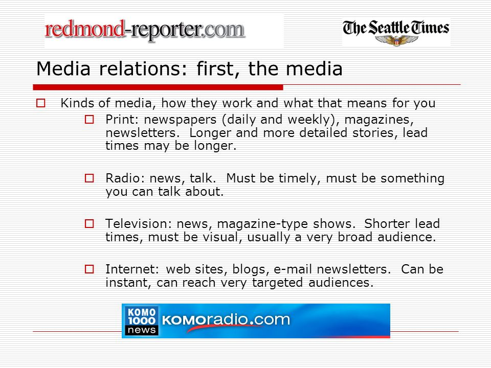 Media relations: first, the media