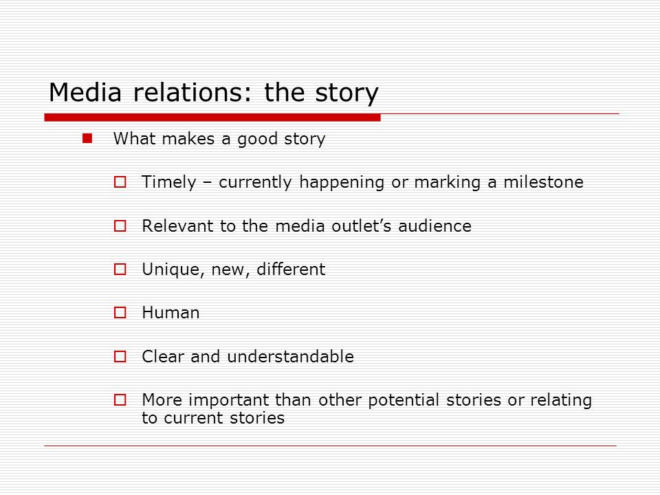 Media relations: the story