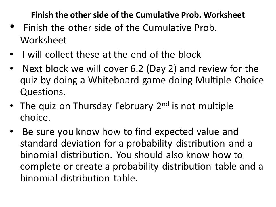 Warmup 62 Binomial Distribution Day 1 Ppt Video Online Download. Binomial Distribution Table Finish The Other Side Of Cumulative Prob Worksheet. Worksheet. Worksheet Binomial Distribution Multiple Choice At Clickcart.co