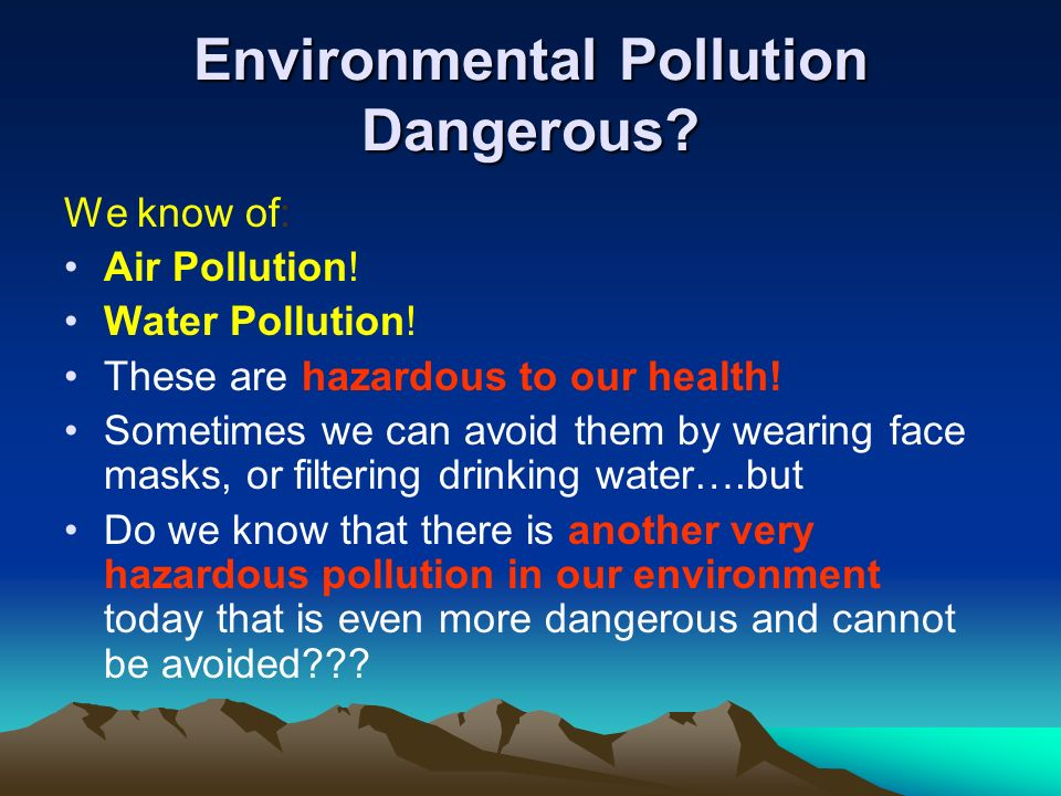 Environmental Pollution Dangerous