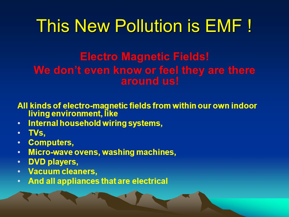 This New Pollution is EMF !