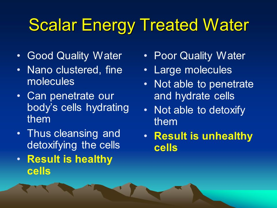 Scalar Energy Treated Water