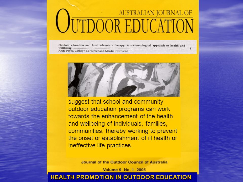 HEALTH PROMOTION IN OUTDOOR EDUCATION