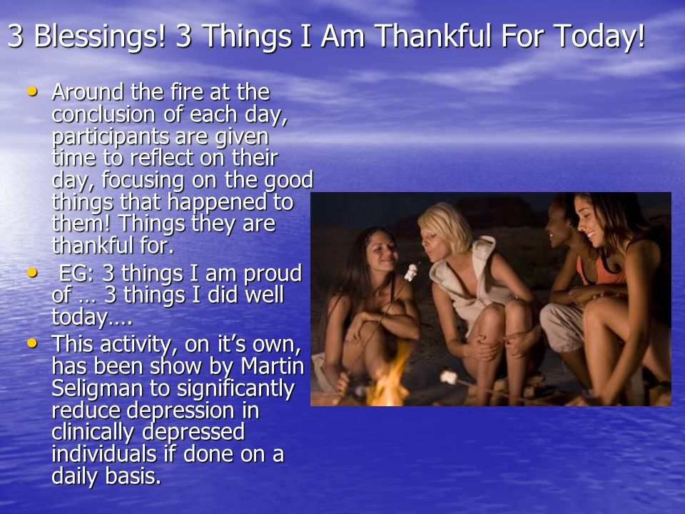 3 Blessings! 3 Things I Am Thankful For Today!