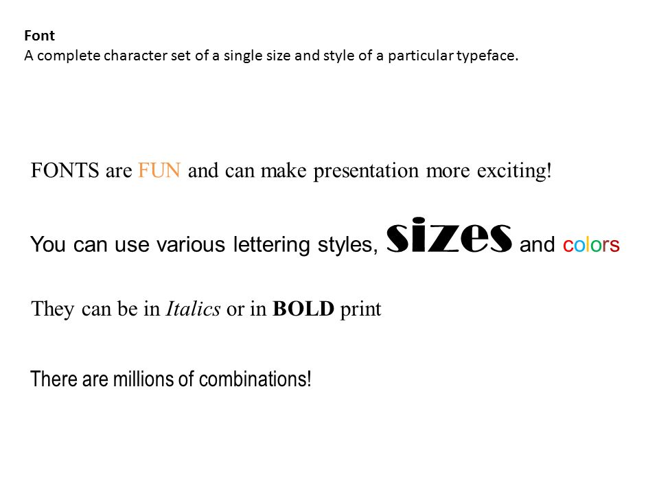 FONTS Are FUN And Can Make Presentation More Exciting