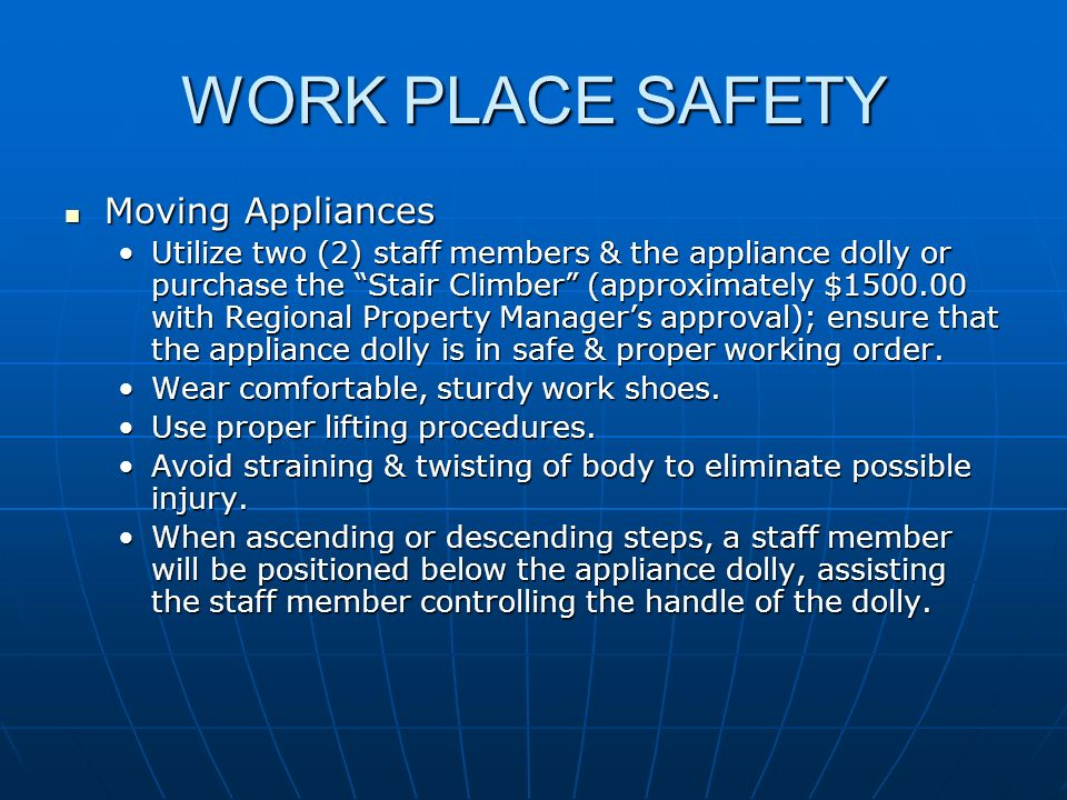WORK PLACE SAFETY Moving Appliances