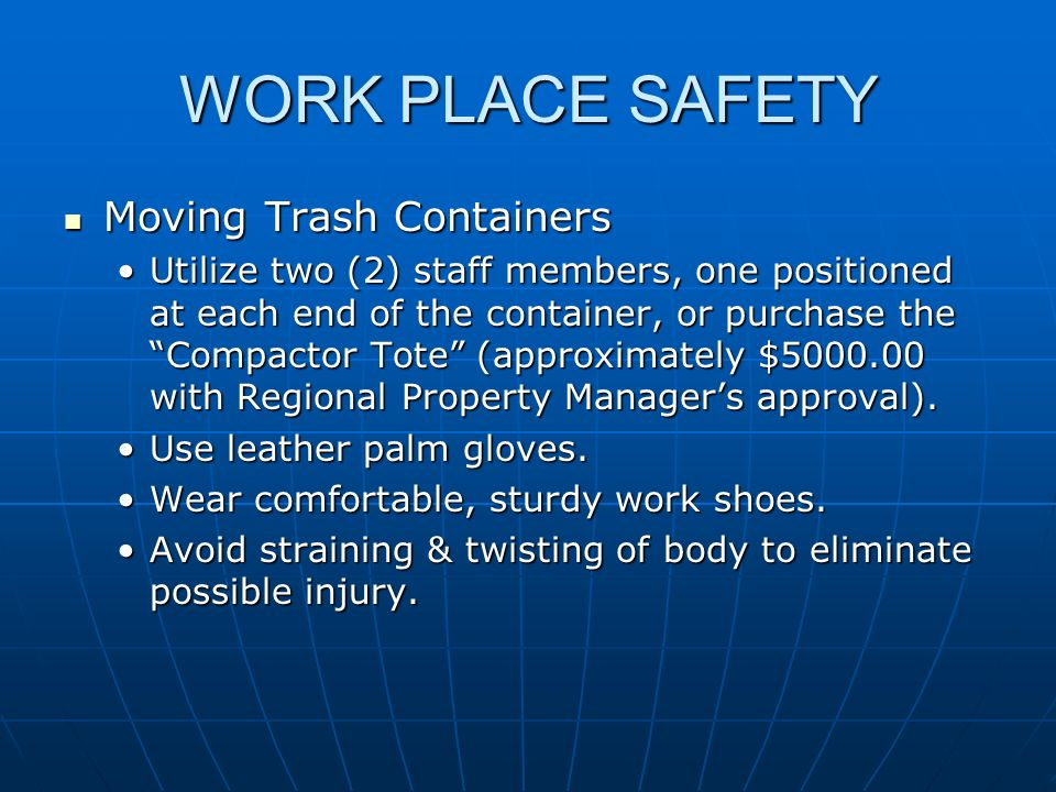 WORK PLACE SAFETY Moving Trash Containers