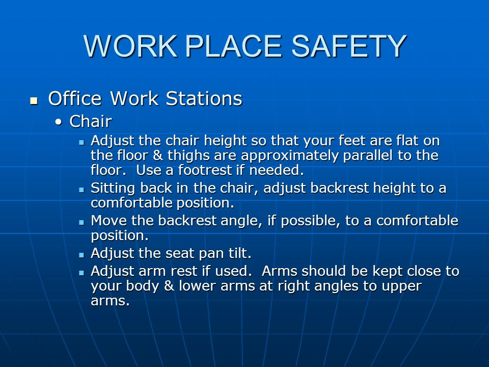 WORK PLACE SAFETY Office Work Stations Chair