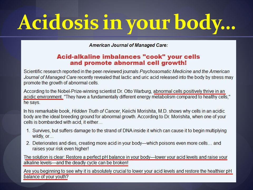 Acidosis in your body…