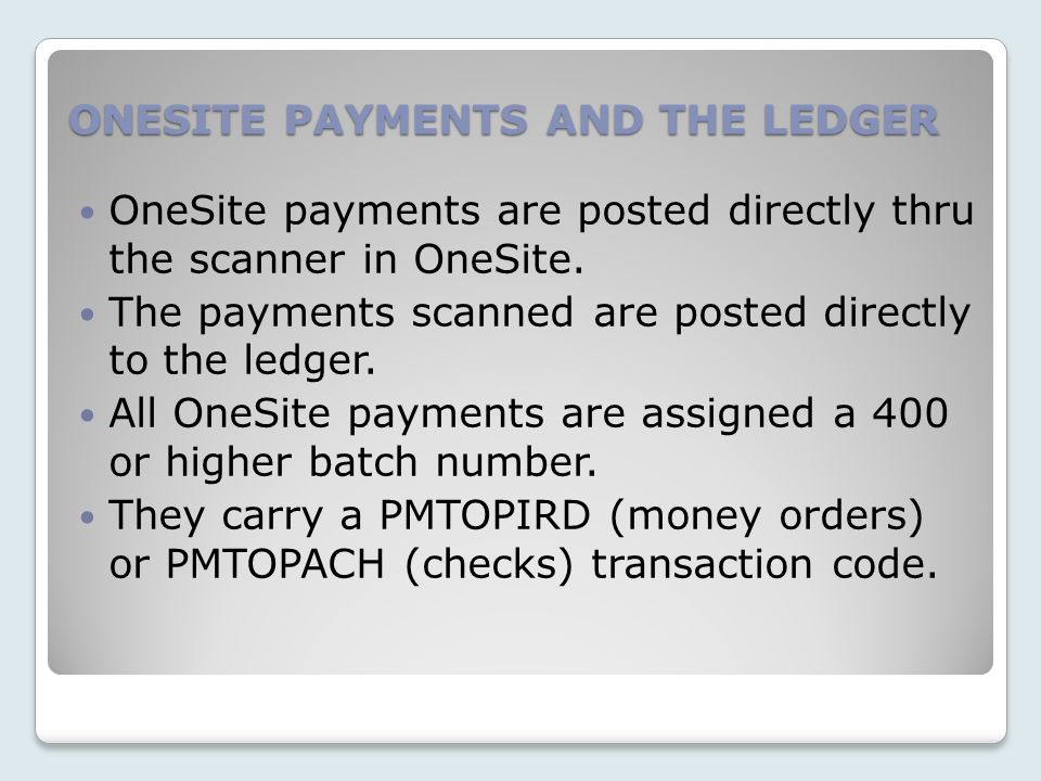 ONESITE PAYMENTS AND THE LEDGER