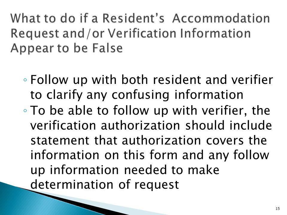 What to do if a Resident's Accommodation Request and/or Verification Information Appear to be False