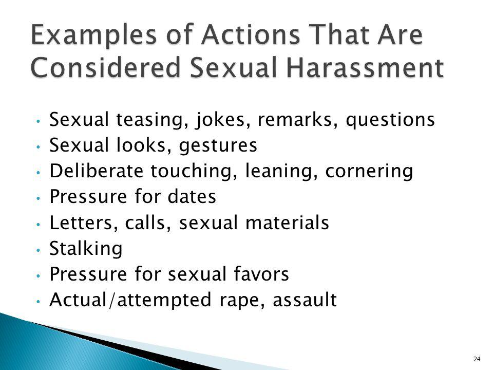 Examples of Actions That Are Considered Sexual Harassment