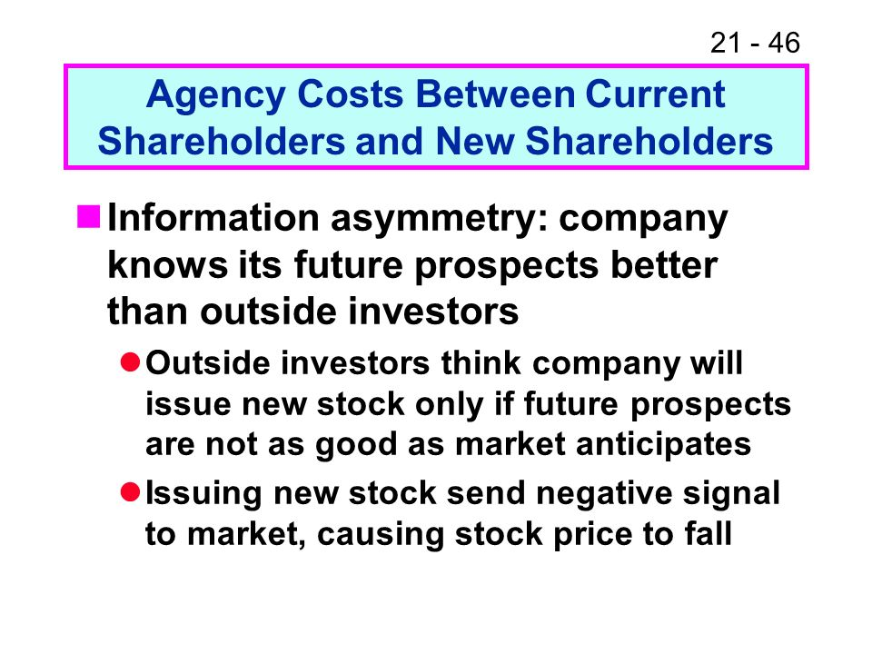 Agency Costs Between Current Shareholders and New Shareholders