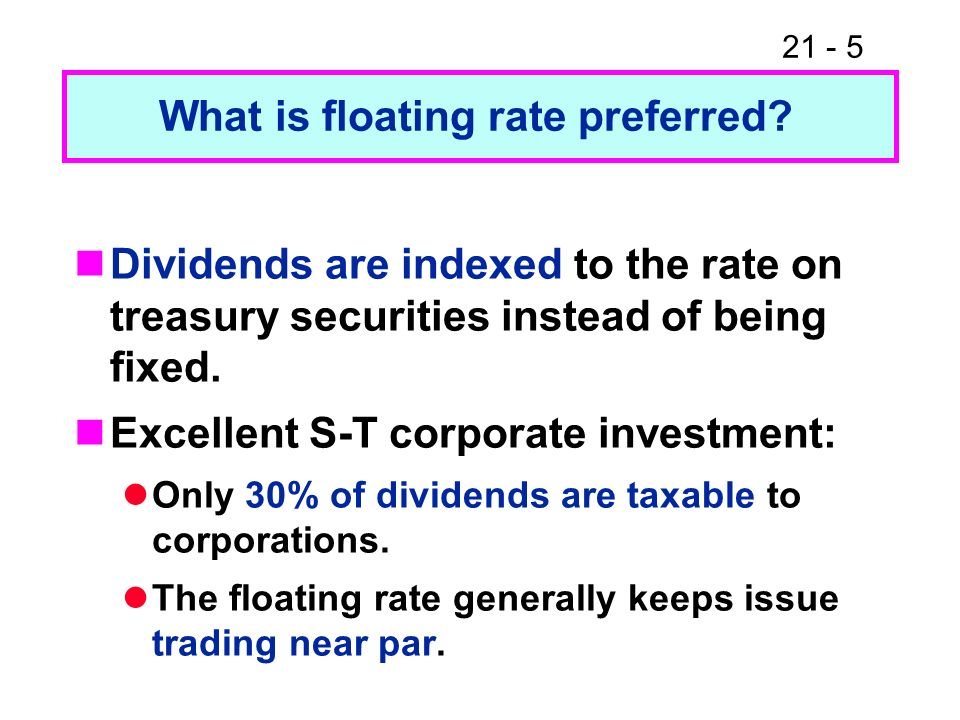 What is floating rate preferred