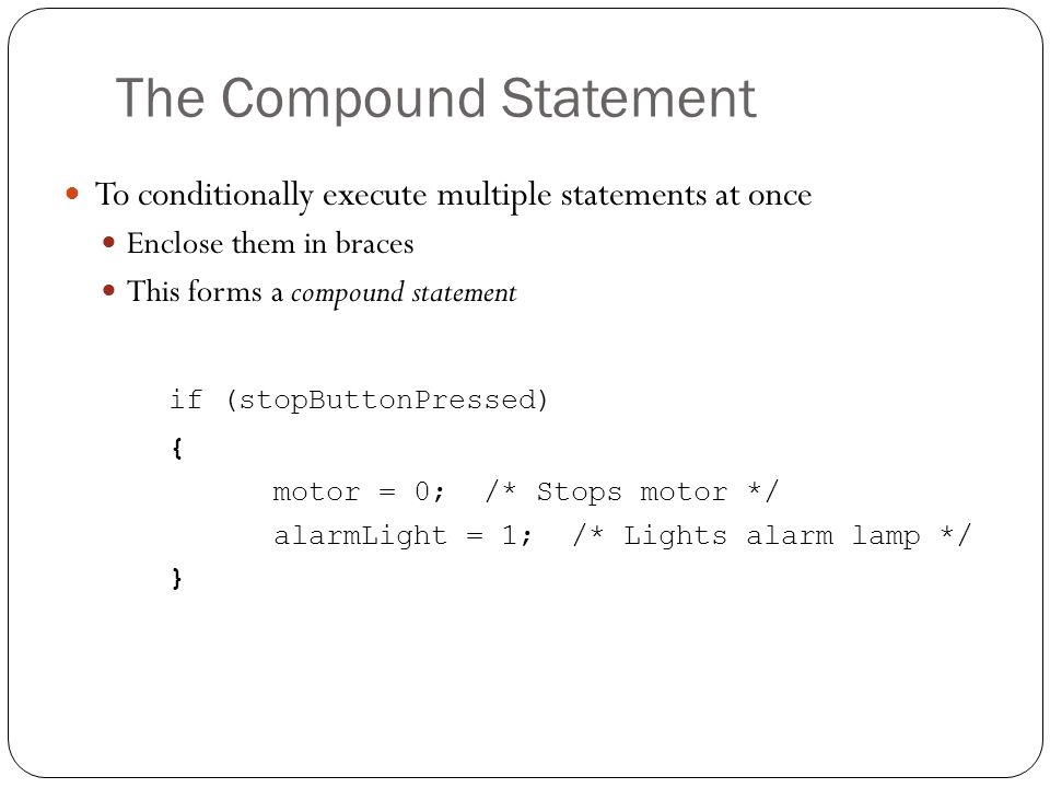 The Compound Statement