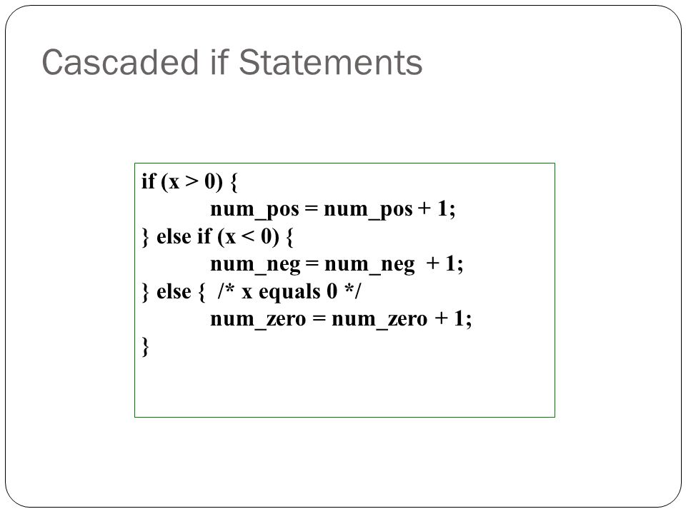 Cascaded if Statements