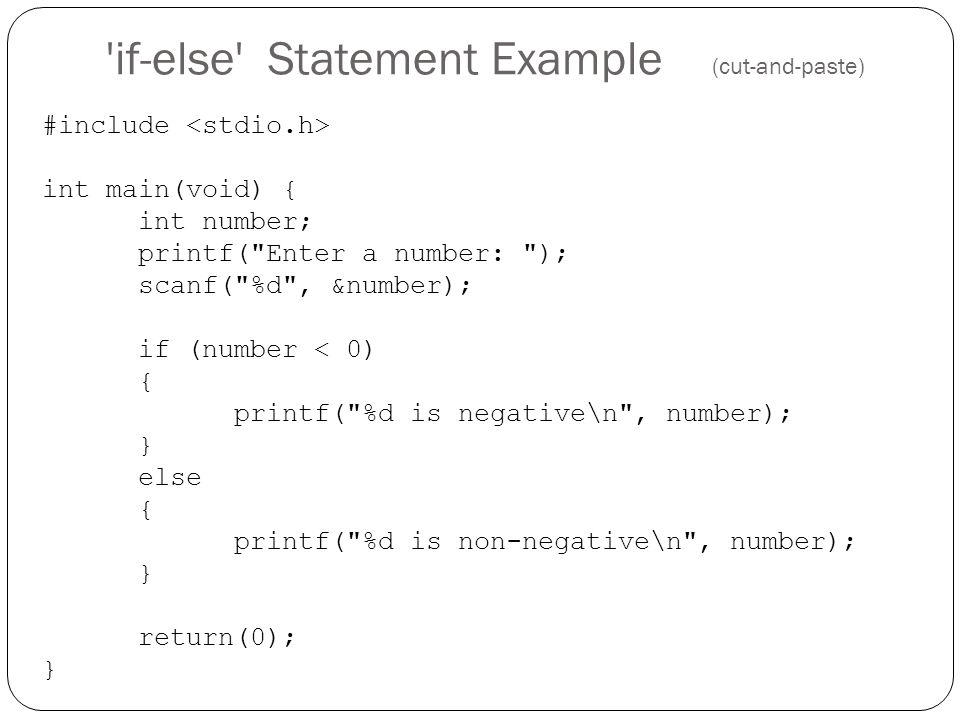if-else Statement Example (cut-and-paste)