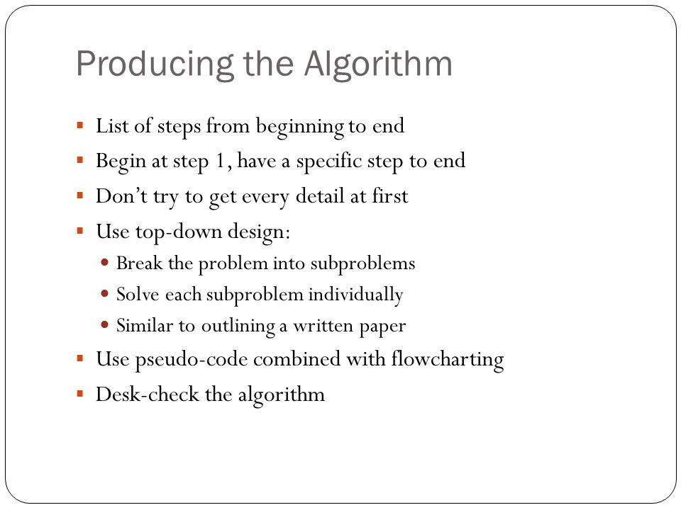Producing the Algorithm