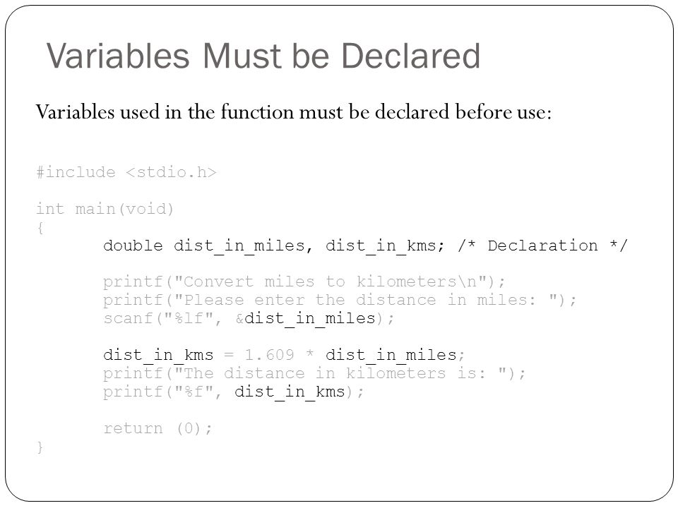 Variables Must be Declared