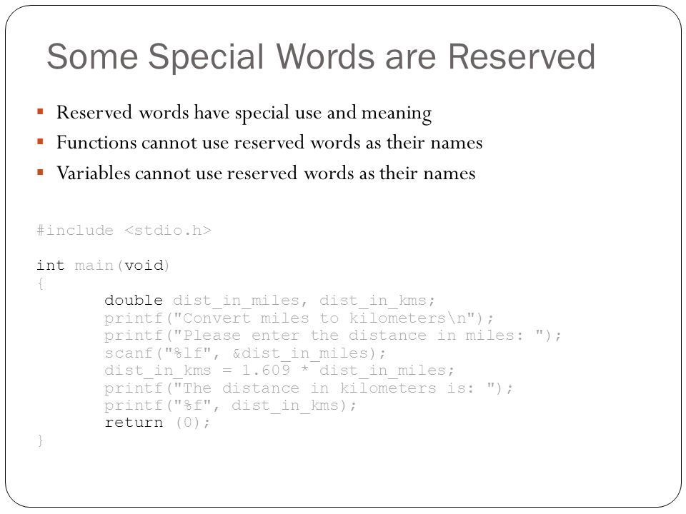 Some Special Words are Reserved