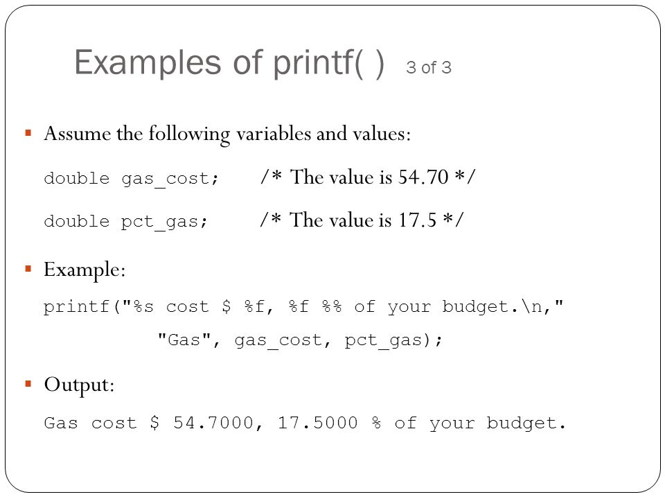 Examples of printf( ) 3 of 3