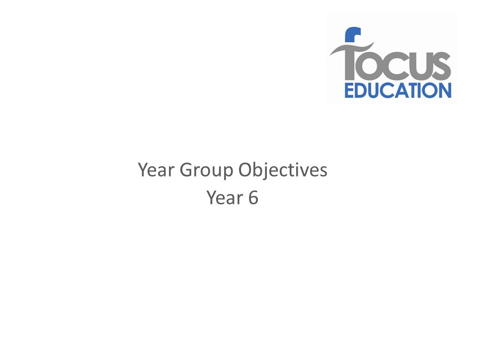 Year Group Objectives Year 6
