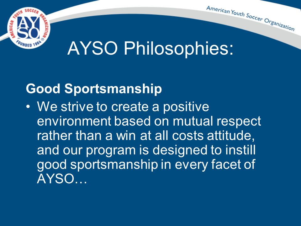AYSO Philosophies: Good Sportsmanship