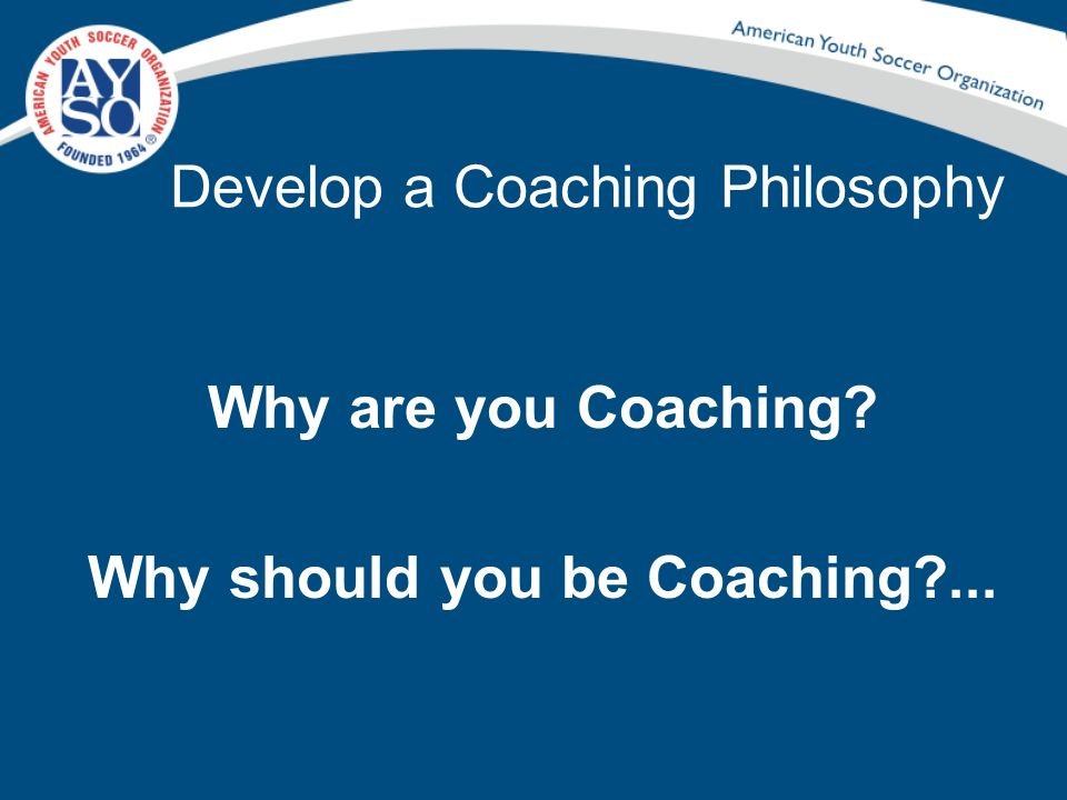 Develop a Coaching Philosophy