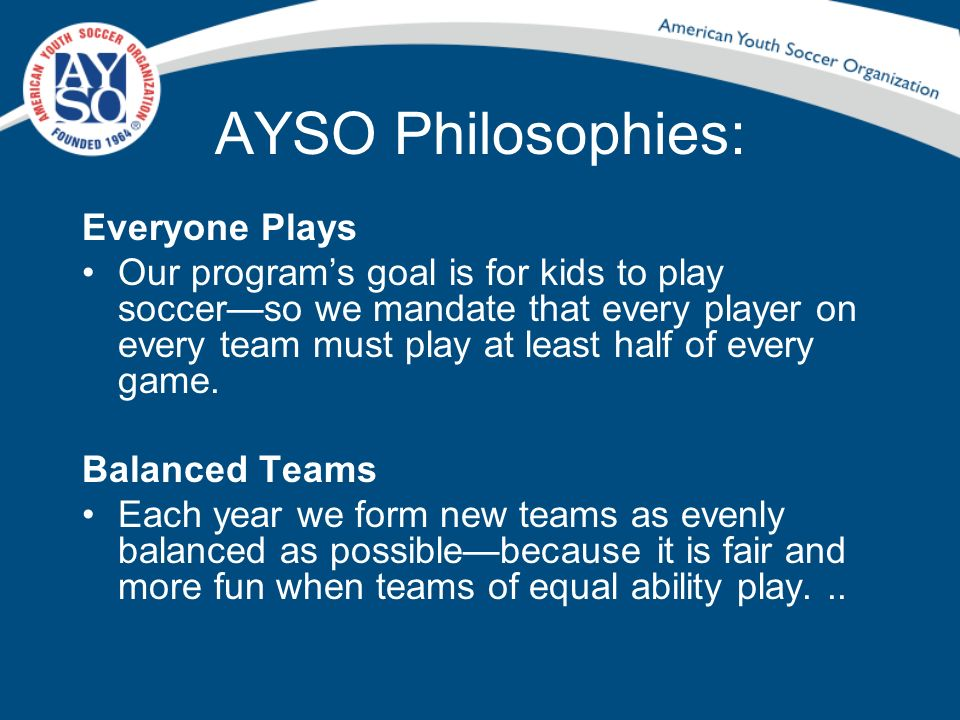 AYSO Philosophies: Everyone Plays