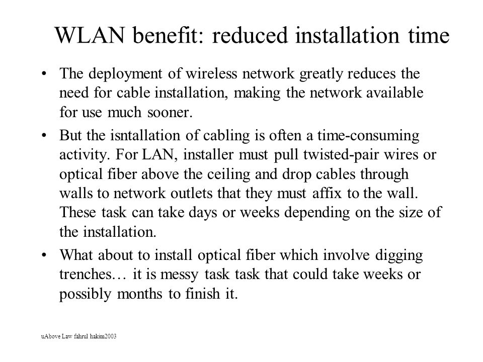 WLAN benefit: reduced installation time