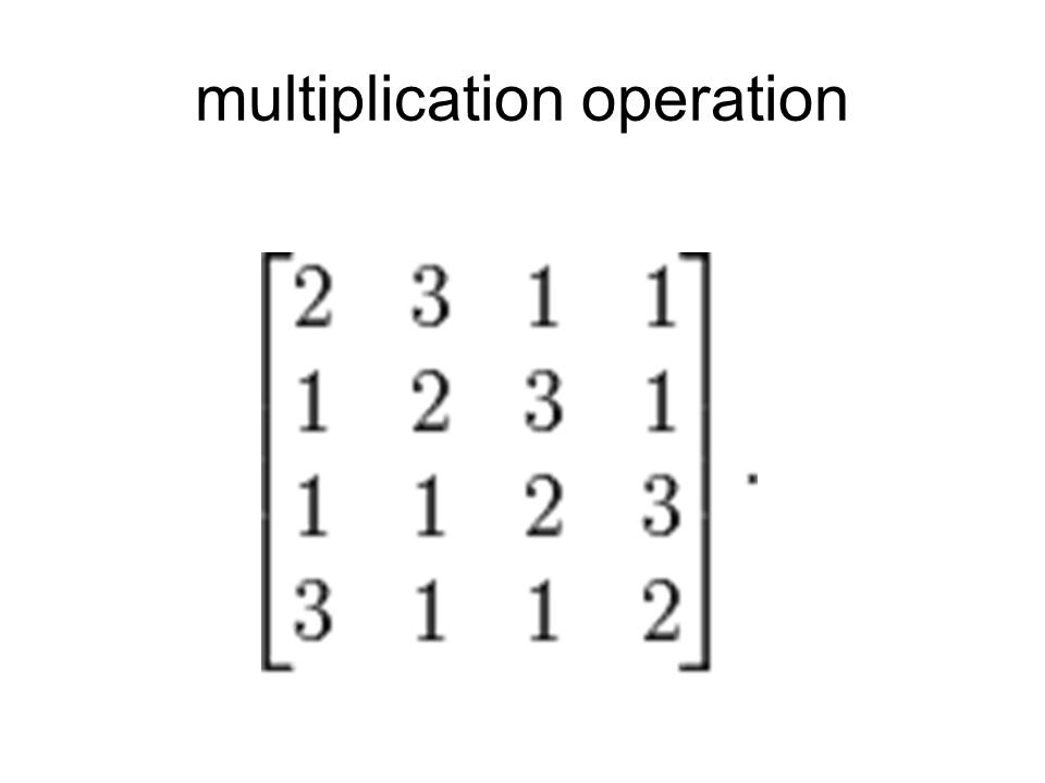 multiplication operation