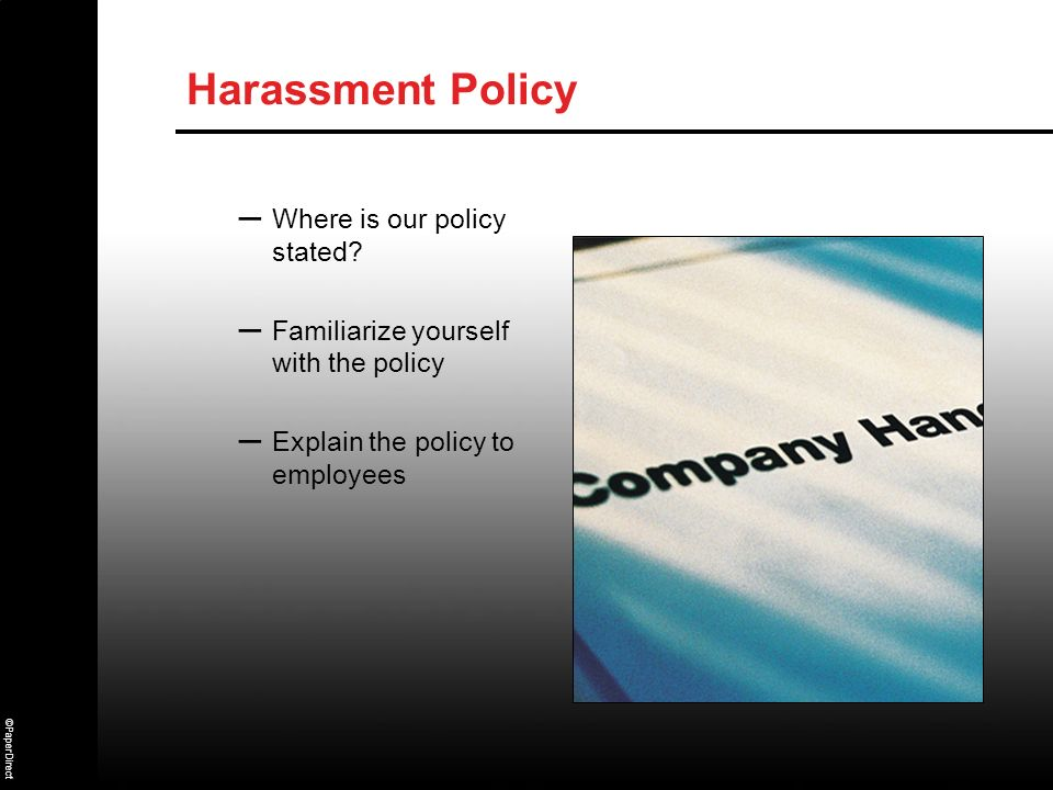 Harassment Policy Where is our policy stated