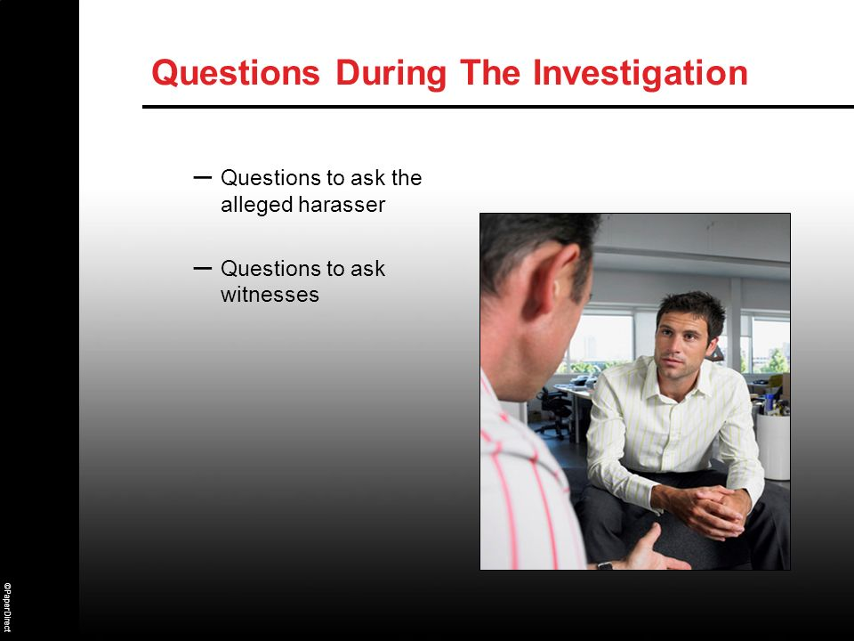 Questions During The Investigation