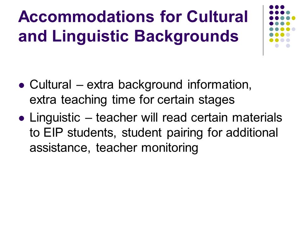 Accommodations for Cultural and Linguistic Backgrounds