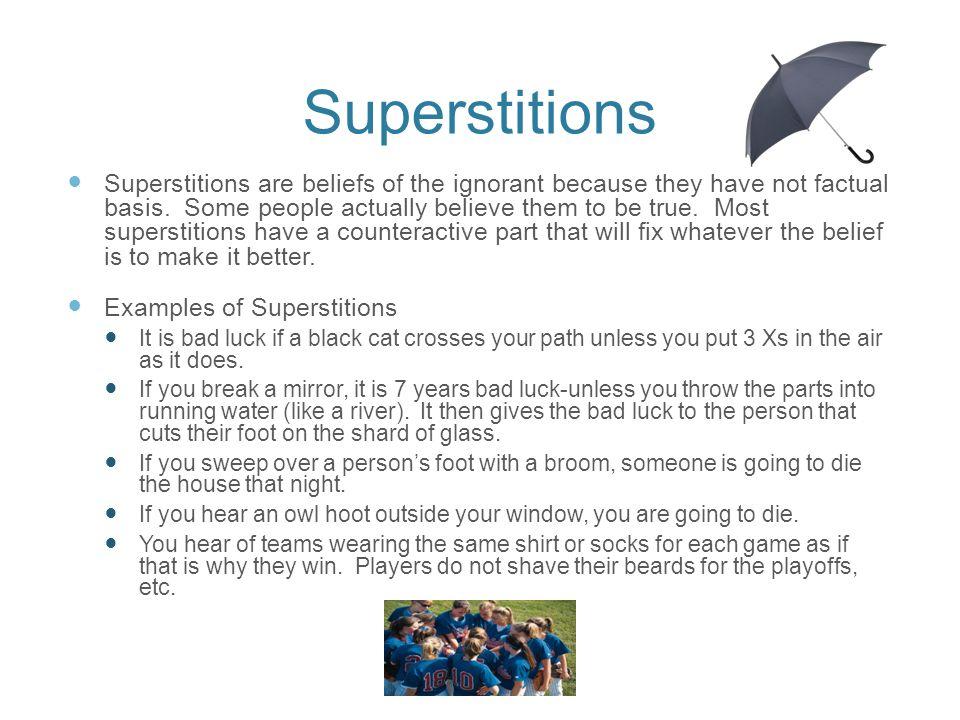 Period 7 lisa liu superstitions.