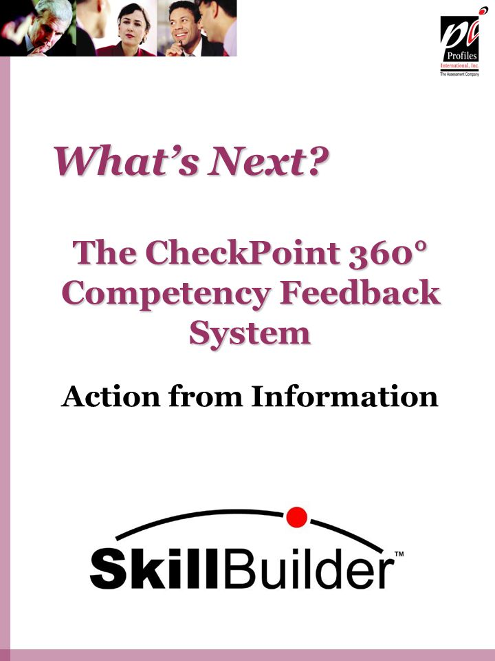 The CheckPoint 360° Competency Feedback System Action from Information